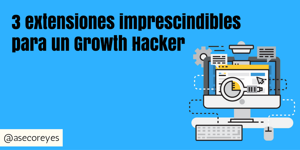 3 extensiones conseguir seguidores growth hacker